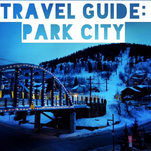 320bd1b526 Travel Guide  Park City