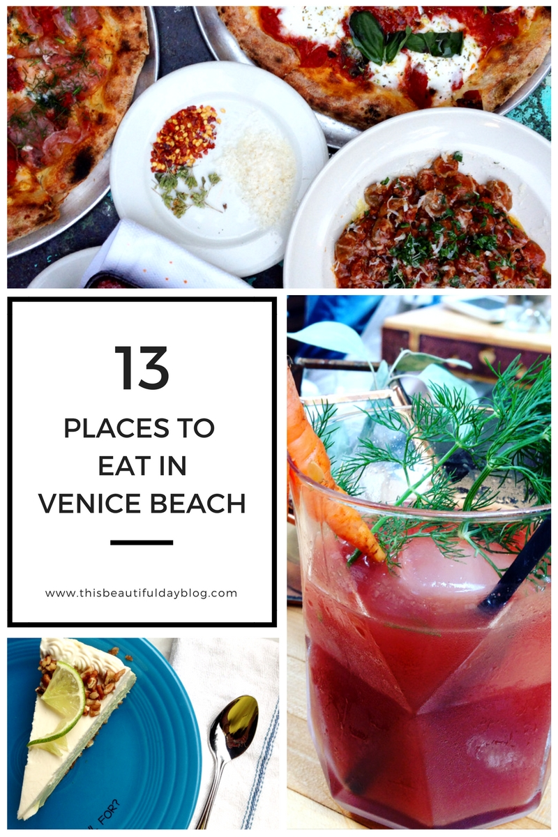 The Best Places To Eat In Venice Beach California